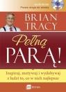 Pełną parą!  (Audiobook)Inspiruj, motywuj i wydobywaj z ludzi to, co Tracy Brian
