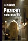 Poznań Kościuszki 99 Góra Jan Wojciech