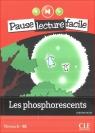 Les phosphorescents + CD Payet Adrien