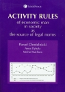 Activity rules of economic man in society as the source of legal norms Chmielnicki Paweł, Dybała Anna, Stachura Michał