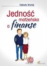 Jedność małżeńska a finanse Elżbieta Wrotek