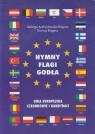 Hymny Flagi Godła Unia Europejska Członkowie i kandydaci Andrychowska-Biegacz Jadwiga, Biegacz Dariusz