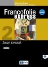 Francofolie express 2 Zeszyt ćwiczeń Szkoła ponadgimnazjalna Boutegege Regine, Supryn-Klepcarz Magdalena