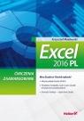 Excel 2016 PL Ćwiczenia zaawansowane