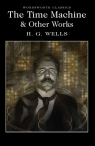 The Time Machine & Other Works Wells H.G.