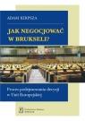 Jak negocjować w Brukseli?