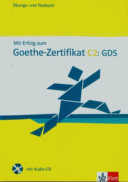 Mit Erfolg zum Goethe Zertifikat C2 GDS + CD Boldt Claudia, Frater Andrea