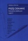 Piszę ciekawie cz.2 Ćwiczenia redakcyjne Waldemar Wierzba
