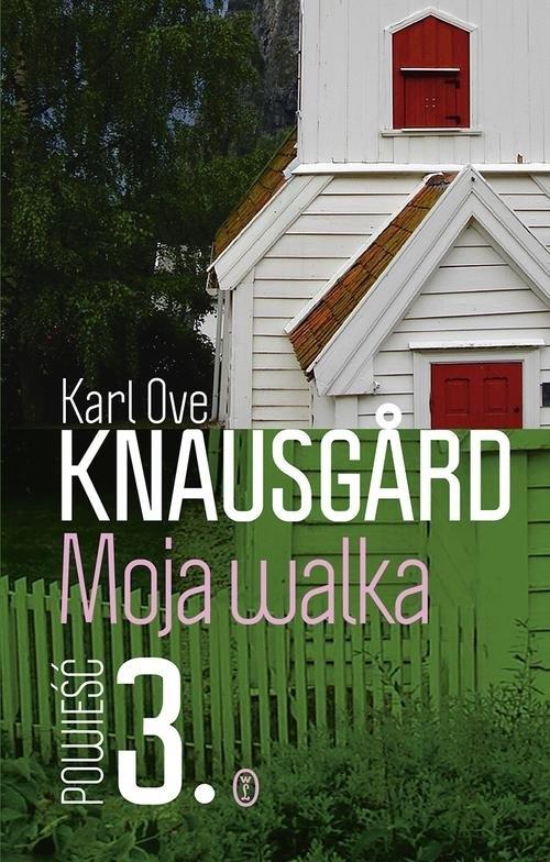 Moja walka Księga 3 Knausgard Ove Karl