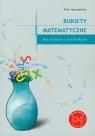 Bukiety Matematyczne Liceum technikum Jędrzejewicz Piotr
