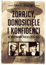 Zdrajcy donosiciele i konfidenci w okupowanej Polsce