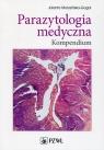 Parazytologia medyczna Kompendium