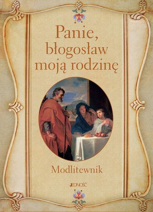 Panie błogosław moją rodzinę Modlitewnik Wołącewicz Hubert