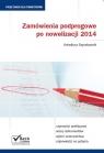 Zamówienia podprogowe po nowelizacji 2014  Arkadiusz Szyszkowski