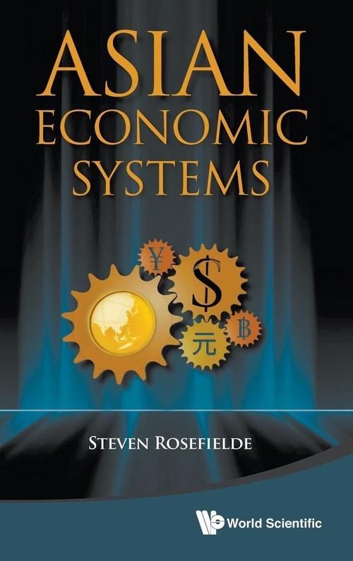 Asian Economic Systems Steven Rosefielde