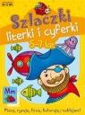 Szlaczki, literki i cyferki 5-7 lat