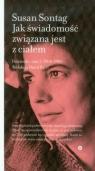 Jak świadomość związana jest z ciałemDzienniki, tom 2 1964-1980 Sontag Susan