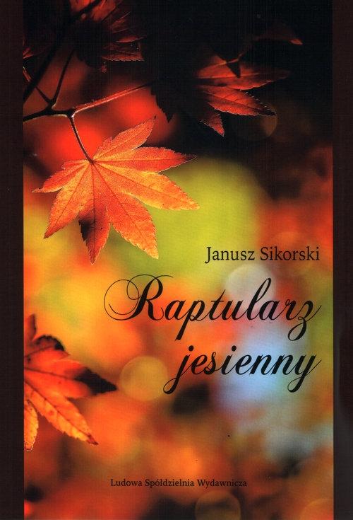 Raptularz jesienny Sikorski Janusz