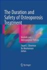 The Duration and Safety of Osteoporosis Treatment 2016