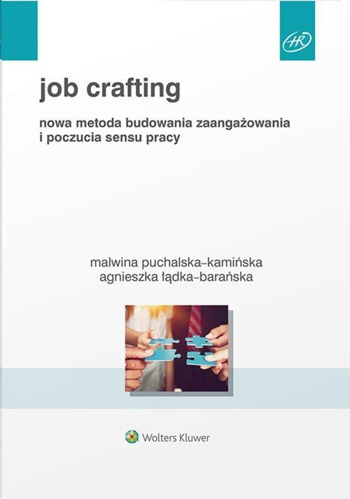 Job Crafting Łądka-Barańska Agnieszka, Puchalska-Kamińska Malwina