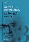 Dzienniki Tom 3 1988-1996 Woroszylski Wiktor