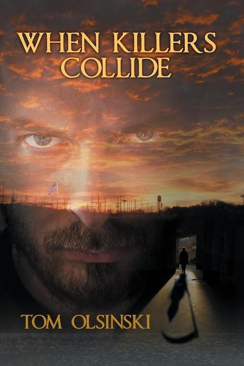 When Killers Collide Olsinski Tom