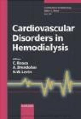 Cardiovascular Disorders in Hemodialysis C Ronco