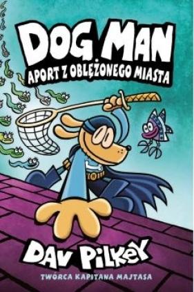 Dogman 8 Aport z oblężonego miasta