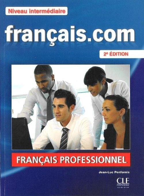 Francais.com Niveau intermediaire Podręcznik + DVD + guide communication Penfornis Jean-Luc