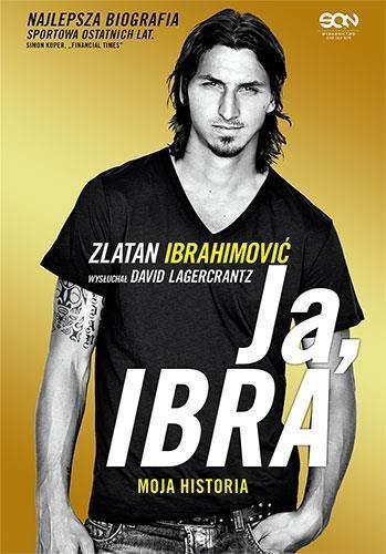 Ja, Ibra Ibrahimović Zlatan, Lagercrantz David