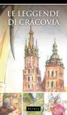 Le Leggende di Cracovia Legendy o Krakowie w języku włoskim Iwański Zbigniew