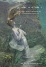 Śmierć w wodzie i inne motywy akwatyczne w horyzoncie wyobraźni