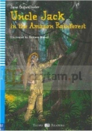 Uncle Jack in the Amazon Rainforest książka +CD A1.1 Jane Cadwallader