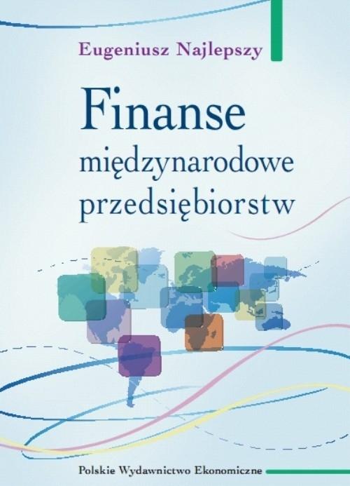Finanse międzynarodowe przedsiębiorstw Najlepszy Eugeniusz