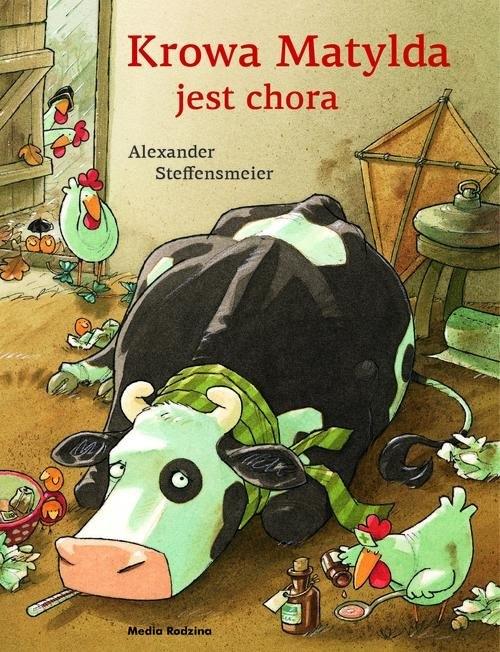 Krowa Matylda jest chora Steffensmeier Alexander