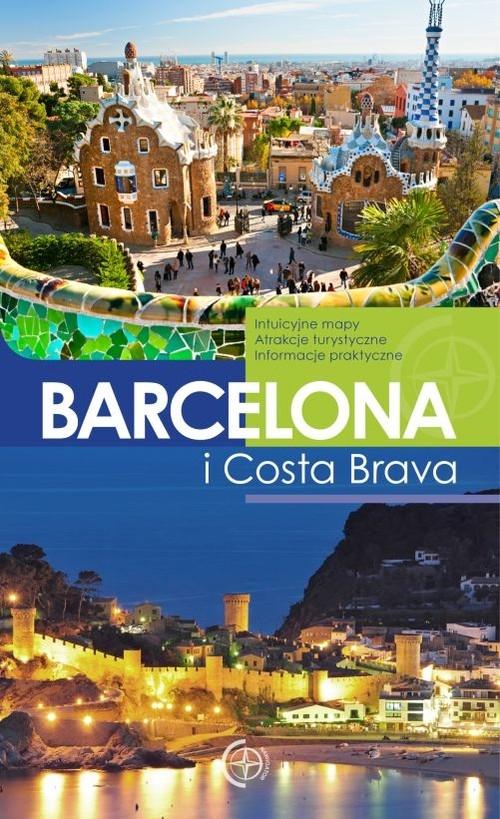 Barcelona i Costa Brava Przewodnik Binkowska Magdalena