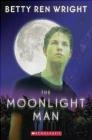 Moonlight Man Betty Ren Wright, B Wright