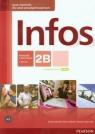 Infos 2B podręcznik z ćwiczeniami +CD MP3 Szkoła ponadgimnazjalna Sekulski Birgit, Drabich Nina, Gajownik Tomasz
