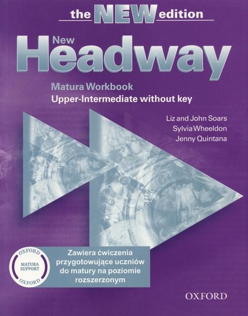 New Headway Upper-Intermediate Matura Workbook without key Soars Liz, Soars John