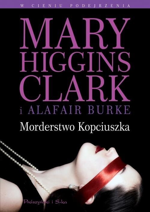 Morderstwo Kopciuszka Higgins Clark Mary