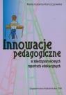 Innowacje pedagogiczne w międzynarodowych raportach edukacyjnych