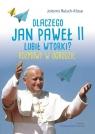 Dlaczego Jan Paweł II lubił wtorki?Toto i Jan Paweł II. Rozmowy w