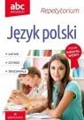ABC Maturzysty Język polski 2018 Bielaszewska Krystyna, Jagodziński Jerzy