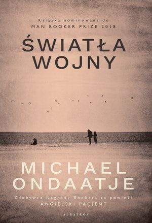 Światła wojny Michael Ondaatje