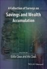 A Collection of Surveys on Savings and Wealth Accumulation Edda Claus, Iris Claus