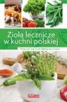 Zioła lecznicze w kuchni polskiej