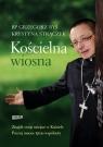 Kościelna wiosna Ryś Grzegorz, Strączek Krystyna