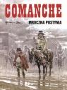 Comanche 5 Mroczna pustynia