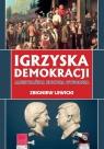 Igrzyska demokracji Amerykańska kultura wyborcza Zbigniew Lewicki