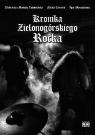 Kronika Zielonogórskiego Rocka Praca zbiorowa